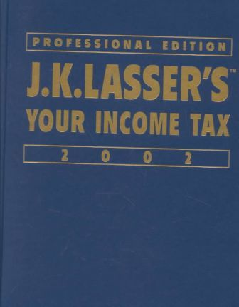 J.K.Lasser's Your Income Tax