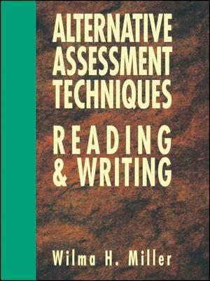 Alternative Assessment Techniques for Reading & Writing