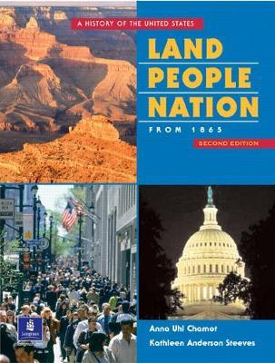 Land, People, Nation 2: A History of the United States Since 1865