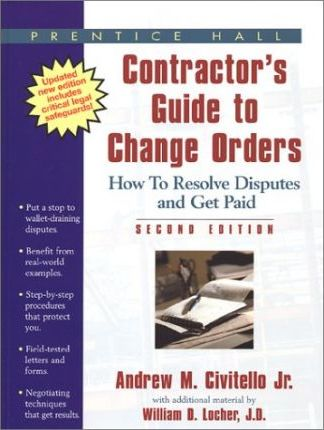 Complete Contractor's Guide to Change Orders