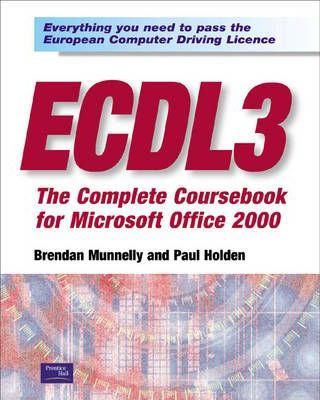 ECDL 3: The Complete Coursebook for Office 2000