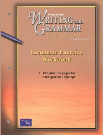 Prentice Hall Writing & Grammar Grammar Exercise Workbook Grade 6 2001c First Edition