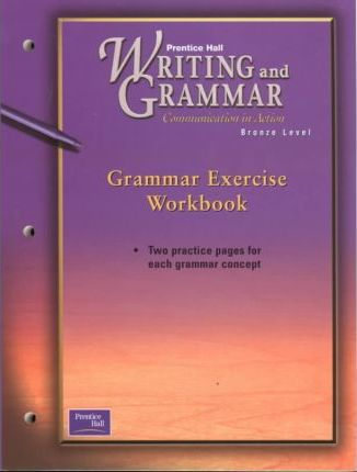 Prentice Hall Writing & Grammar Grammar Exercise Workbook Grade 7 2001c First Edition