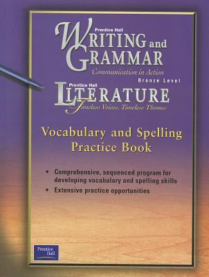 Prentice Hall Wag/Lit Vocabulary & Spelling Practice Book Grade 7 First Edition