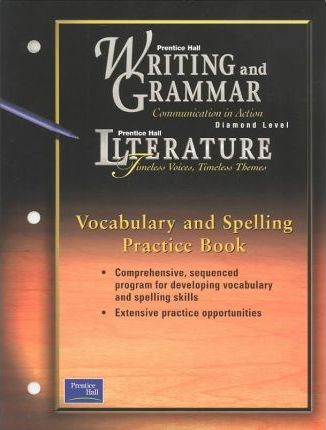 Prentice Hall Wag/Lit Vocabulary & Spelling Practice Book Grade 12 First Edition