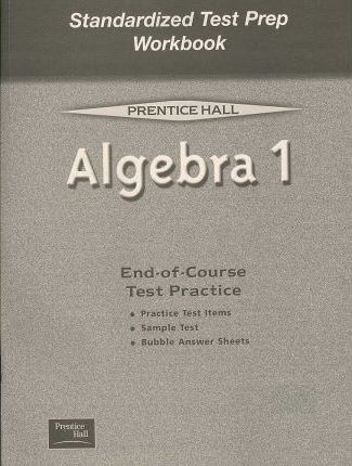 Algebra 1 5e (Smith) Standardized Test Prep Workbook 2001c