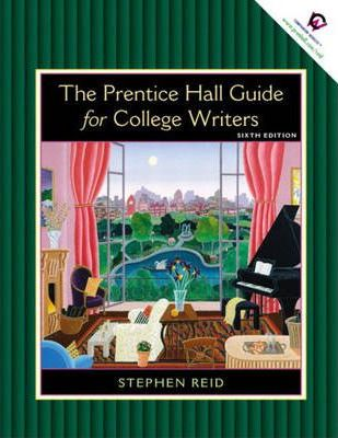 Prentice Hall Guide for College Writers, The, Full Edition with Handbook