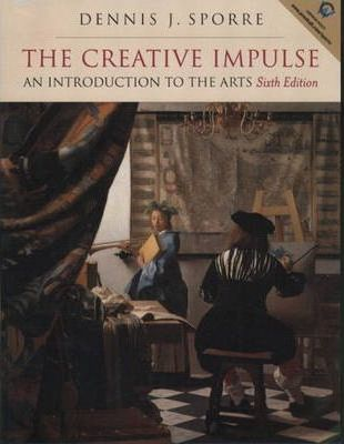 Creative Impulse, the:an Introduction to the Arts