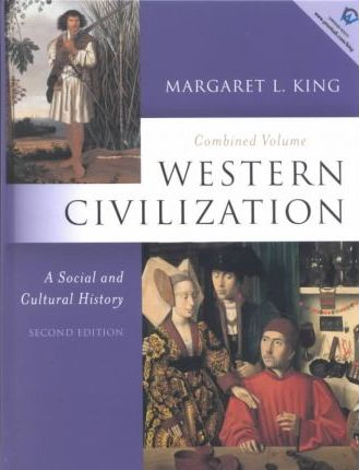 Western Civilization, a Social and Cultural History: Combined