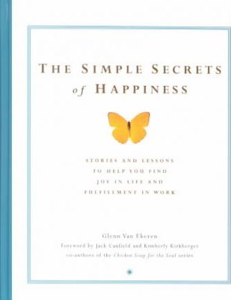 Simple Secrets of Happiness