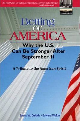 Betting on America  Why the US Can Be Stronger After September 11