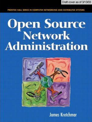 Open Source Network Administration