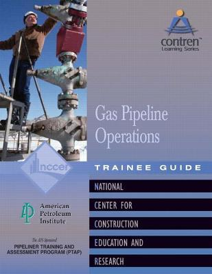 Gas Pipeline Operations Level 1 Trainee Guide, Paperback