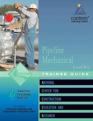 Pipeline Mechanical Level 2 Trainee Guide, Paperback