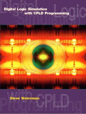 Digital Logic Simulations with CPLD Programming