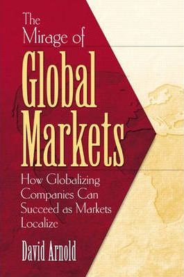 The Mirage of Global Markets