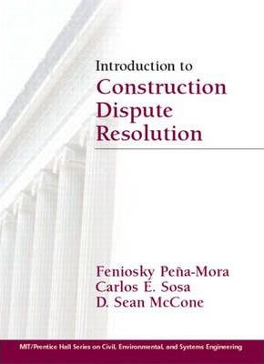 Introduction to Construction Dispute Resolution