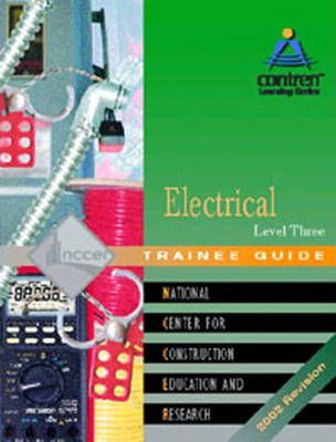 Electrical: Trainee Guide 2002 Level 3