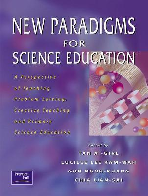 New Paradigms for Science Education
