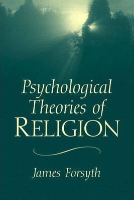Psychological Theories of Religion