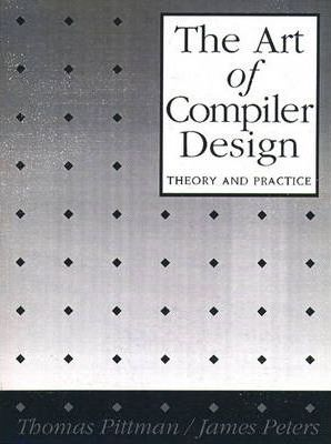 The Art of Compiler Design