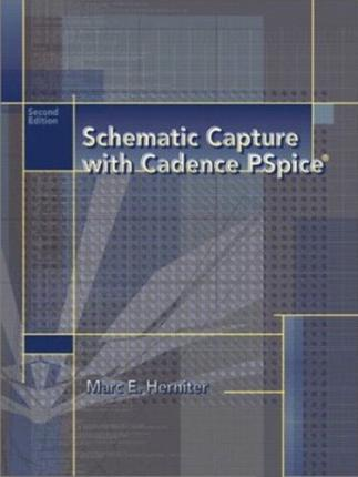 Schematic Capture with Cadence PSpice