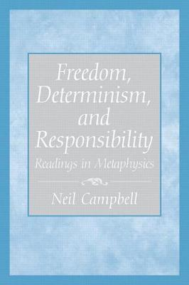 Freedom, Determinism and Responsibility
