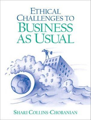 Ethical Challenges to Business-as-Usual
