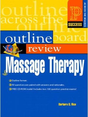 Prentice Hall Health's Outline Review of Massage Therapy