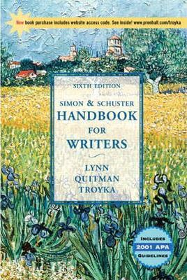 Simon & Schuster Handbook for Writers with 2001 APA Guidelines