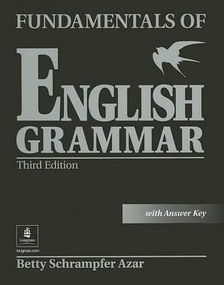 Fundamentals of English Grammar, with Answer Key