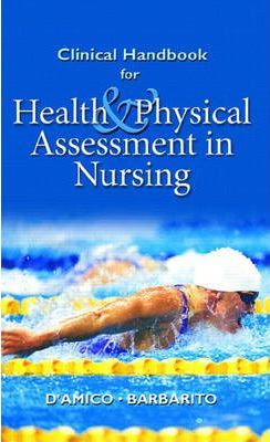Clinical Handbook, Health & Physical Assessment in Nursing
