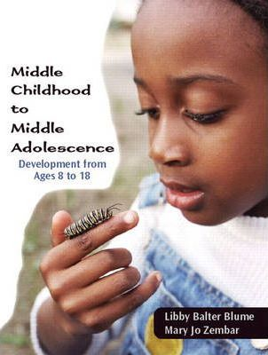 Middle Childhood to Middle Adolescence