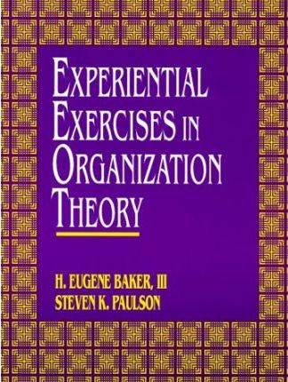 Experiential Exercises in Organization Theory