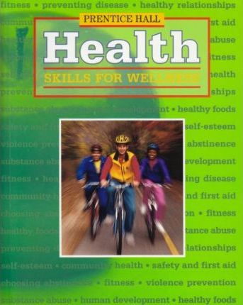 Health Skills for Wellness Third Edition Student Edition Hardcover 2001c