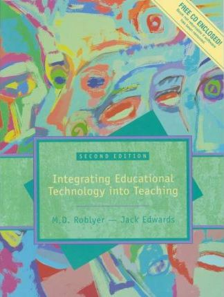 Multimedia Edition of Integrating Educational Technology Into Teaching