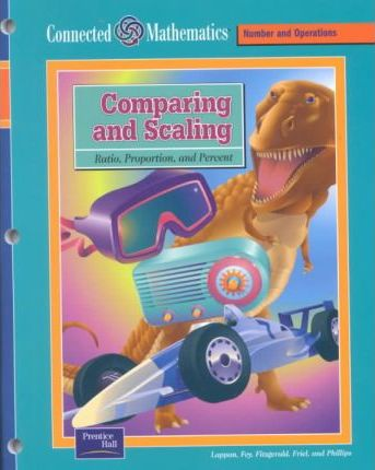 Connected Mathematics Se Comparing and Scaling Grade 7 2002c