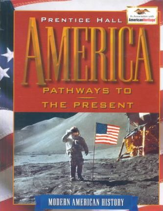 America: Pathways to the Present Modern Student Edition 2002c Fourth Edition