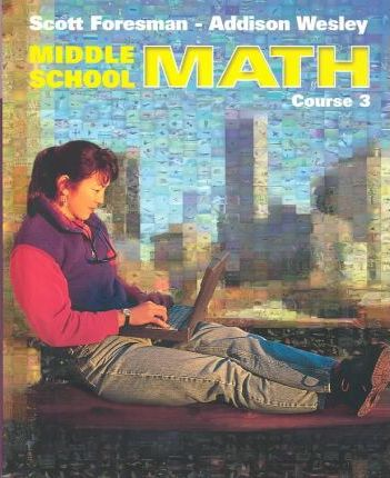 Middle School Math Course 3 Student Edition 2002c