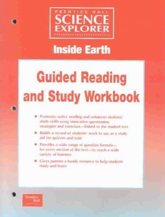 Science Explorer 2e Guided Study Workbook Student Ed Inside Earth 2002c