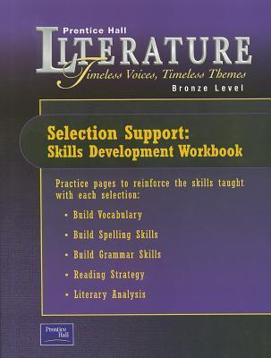 Prentice Hall Literature Timeless Voices Timeless Themes 7th Edition Selection Support Workbook Grade 7 2002c