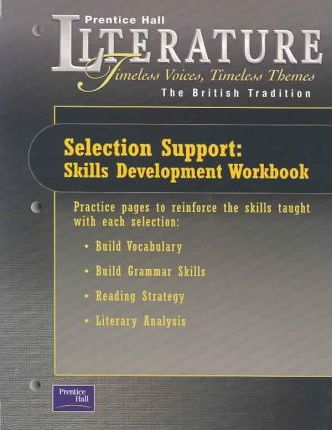 Prentice Hall Literature Timeless Voices Timeless Themes 7th Edition Selection Support Workbook Grade 12 2002c