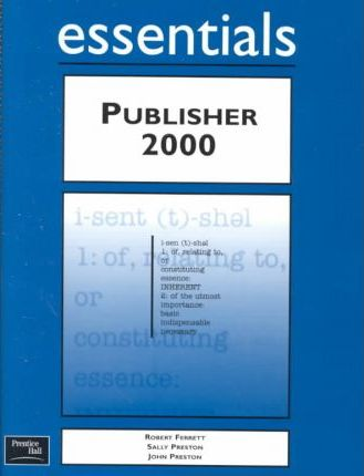 Publisher 2000 Essentials and CD