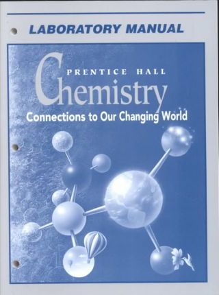 Chemistry Connections to Our Changing World REV 2nd Ed Lab Manual Se 2002c