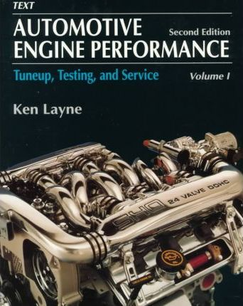 Automotive Engine Performance: Tune-up, Testing and Service v. 1