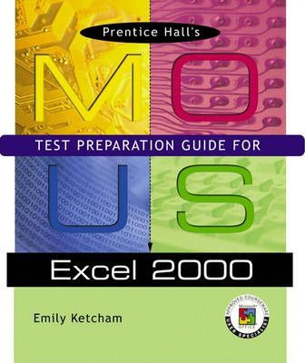 Prentice Hall MOUS Test Preparation Guide for Excel 2000 with CD
