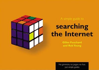A Simple Guide to Searching the Internet