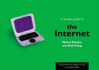 A Simple Guide to The Internet