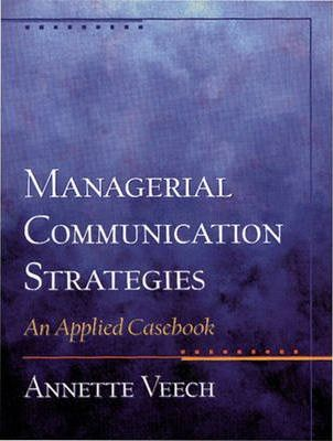 Managerial Communication Strategies