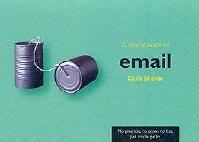 A Simple Guide to Email